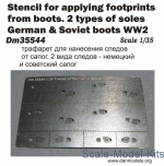 DAN35544 Photoetched: Stencil for applying footprints from boots. 2 types of soles german&soviet boots, WWII